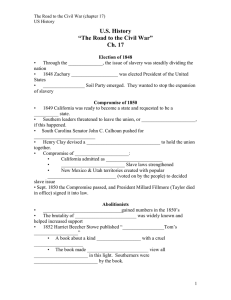 "U.S. History ""The Road to the Civil War"" Ch. 17"