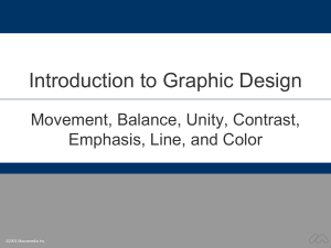 Introduction to Graphic Design Movement, Balance, Unity, Contrast, Emphasis, Line, and Color
