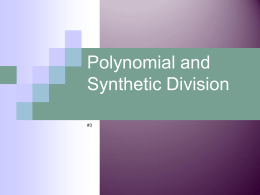 Polynomial and Synthetic Division #3