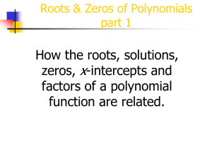 x How the roots, solutions, zeros, -intercepts and