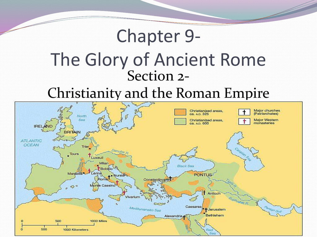 Chapter 9- The Glory of Ancient Rome Section 2-