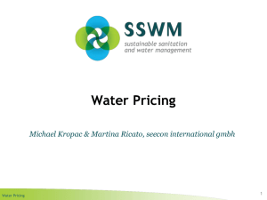 Water Pricing Michael Kropac & Martina Ricato, seecon international gmbh 1