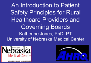 An Introduction to Patient Safety Principles for Rural Healthcare Providers and Governing Boards
