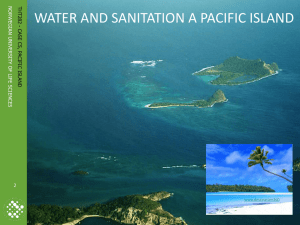 WATER AND SANITATION A PACIFIC ISLAND Photo: Ronny Hansen 2 N