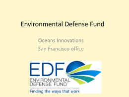 Environmental Defense Fund Oceans Innovations San Francisco office