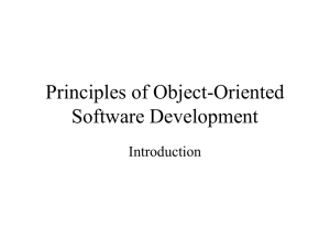 Principles of Object-Oriented Software Development Introduction