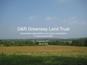 D&R Greenway Land Trust Experiential appreciation and public participation in land preservation