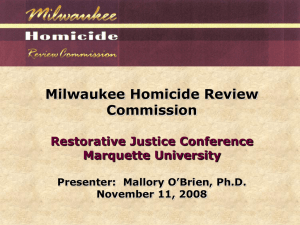 Milwaukee Homicide Review Commission Restorative Justice Conference Marquette University