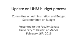 Update on UHM budget process