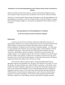 Resolution to Forward Recommendations from the Manoa Faculty Senate to... Regents Whereas, the Manoa Faculty Senate wishes to cooperate with the... this is possible to improve the governance and operation of...