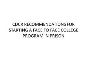 CDCR RECOMMENDATIONS FOR STARTING A FACE TO FACE COLLEGE PROGRAM IN PRISON