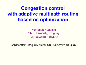 Congestion control with adaptive multipath routing based on optimization Fernando Paganini