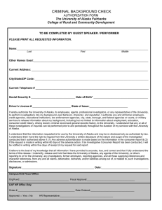 CRIMINAL BACKGROUND CHECK  AUTHORIZATION FORM The University of Alaska Fairbanks