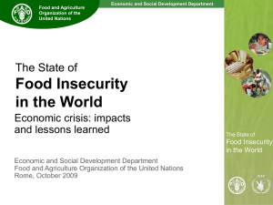 Food Insecurity in the World The State of Economic crisis: impacts