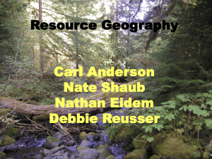 Resource Geography Carl Anderson Nate Shaub Nathan Eidem