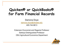Quicken® or QuickBooks® for Farm Financial Records Damona Doye