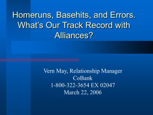 Homeruns, Basehits, and Errors. What's Our Track Record with Alliances?