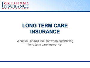 LONG TERM CARE INSURANCE What you should look for when purchasing