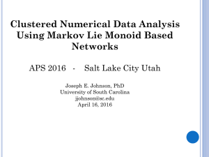 Clustered Numerical Data Analysis Using Markov Lie Monoid Based Networks