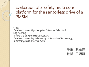 Evaluation of a safety multi core PMSM