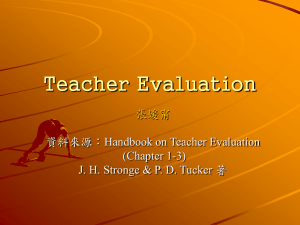 Teacher Evaluation 張媛甯 資料來源:Handbook on Teacher Evaluation (Chapter 1-3)