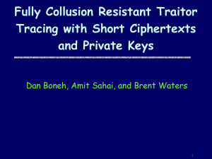 Fully Collusion Resistant Traitor Tracing with Short Ciphertexts and Private Keys
