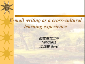 E-mail writing as a cross-cultural learning experience 碩專應英二甲 江岱霙