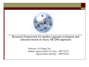 Research Framework for market segment evaluation and Professor: Ta Chung Chu