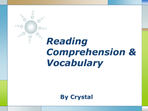 Reading Comprehension & Vocabulary By Crystal