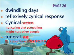 dwindling days reflexively cynical response Cynical funeral