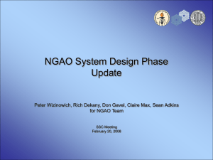 NGAO System Design Phase Update for NGAO Team