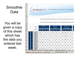 Smoothie Data You will be given a copy