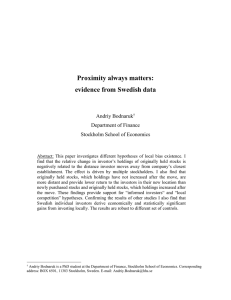 Proximity always matters: evidence from Swedish data Andriy Bodnaruk