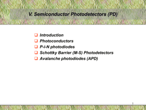 V. Semiconductor Photodetectors (PD)