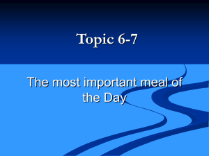 Topic 6-7 The most important meal of the Day