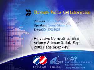 Through-Walls Collaboration Adviser: Speaker: Date: