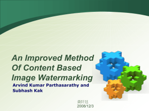 An Improved Method Of Content Based Image Watermarking Arvind Kumar Parthasarathy and