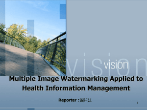 Multiple Image Watermarking Applied to Health Information Management Reporter : 1