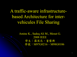 A traffic-aware infrastructure- based Architecture for inter- vehicules File Sharing
