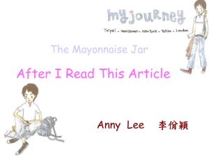 After I Read This Article Anny  Lee 李佾穎 The Mayonnaise Jar