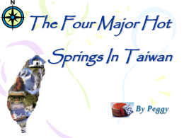 The Four Major Hot Springs In Taiwan By Peggy
