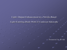 Light–Output Enhancement in a Nitride-Based Light-Emitting Diode With 22 Undercut Sidewalls