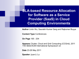 SLA-based Resource Allocation for Software as a Service Provider (SaaS) in Cloud