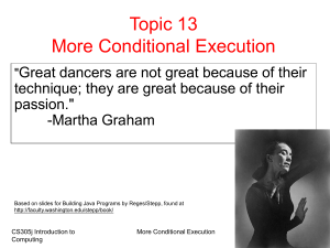 Topic 13 More Conditional Execution