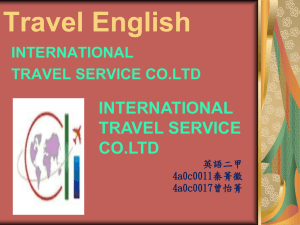 Travel English INTERNATIONAL TRAVEL SERVICE CO.LTD