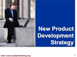 New Product Development Strategy visit: www.studyMarketing.org