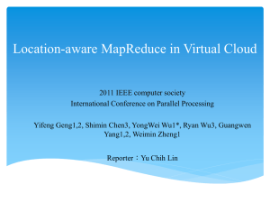 Location-aware MapReduce in Virtual Cloud
