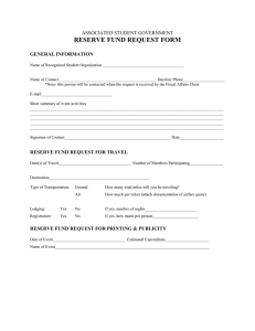 RESERVE FUND REQUEST FORM  ASSOCIATED STUDENT GOVERNMENT GENERAL INFORMATION