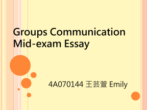 Groups Communication Mid-exam Essay 4A070144 王芸萱 Emily
