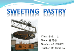 Class: 餐旅二乙 Name: 林芮瑩 Number: 4A1M0069 Teacher: Dr. Jamie Lo